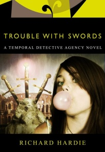 Trouble With Swords, Book 2 in the series