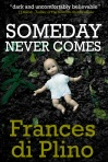 Someday_Never_Comes_cover