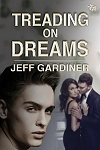 Treading+on+Dreams+by+Jeff+Gardiner+-+100